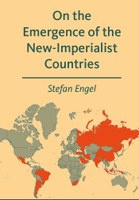 On the Emergence of the New-Imperialist Countries - schrijver Stefan Engel