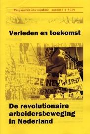 Verleden en toekomst - De revolutionaire arbeidersbeweging in Nederland - schrijver Rode Morgen