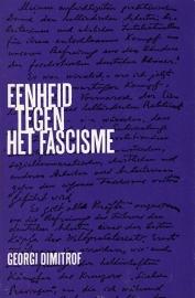 Eenheid tegen het fascisme. - schrijver: G. Dimitrof.