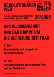 Der Klassenkampf und der Kampf um die Befreiung der Frau. II. Teil - schrijver: MLPD Rev. Weg.