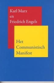 Het Communistisch Manifest - schrijvers: Karl Marx en Friedrich Engels.