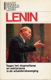 Tegen het dogmatisme en sektarisme in de arbeidersbeweging - schrijver: W. I. Lenin.