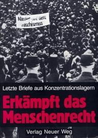Erkämpft das Menschenrecht. -schrijver: MLPD Rev. Weg.
