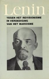 Tegen het revisionisme in verdediging van het marxisme  - schrijver: W. I. Lenin