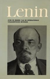 Over de eenheid van de internationale communistische beweging - schrijver: W. I. Lenin.