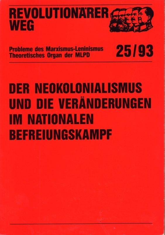 Der Neokolonialismus und die Veränderungen im nationalen Befreiungskampf  - schrijvers: S. Engel en K. Arnecke.
