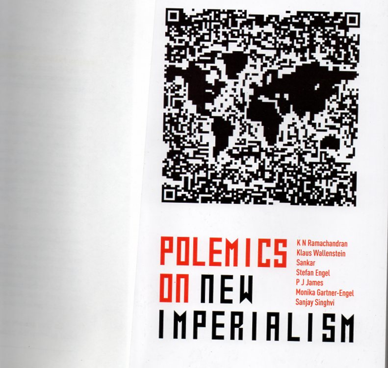 Polemics on new imperialism  schrijver: K.N. Ramachandran enz.