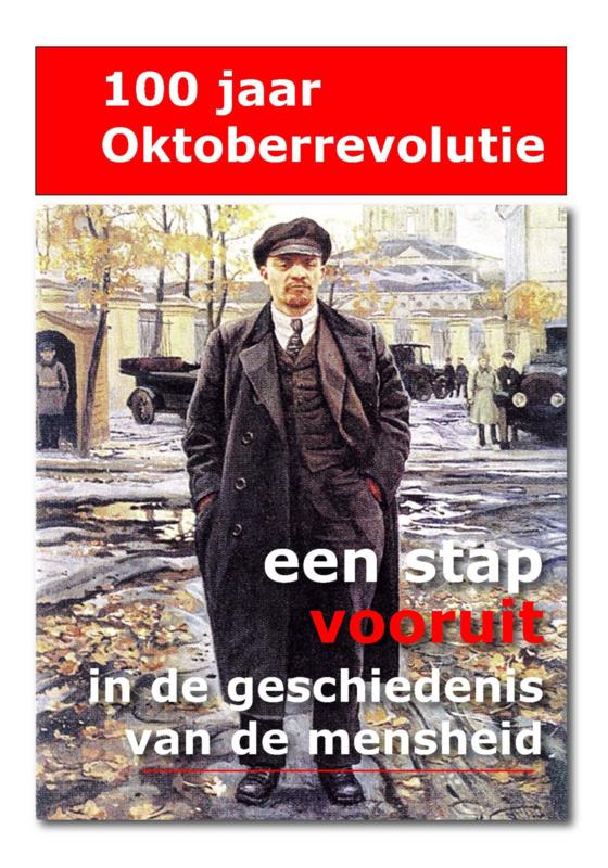 100 jaar oktoberrevolutie - een stap vooruit in de geschiedenis van de mensheid