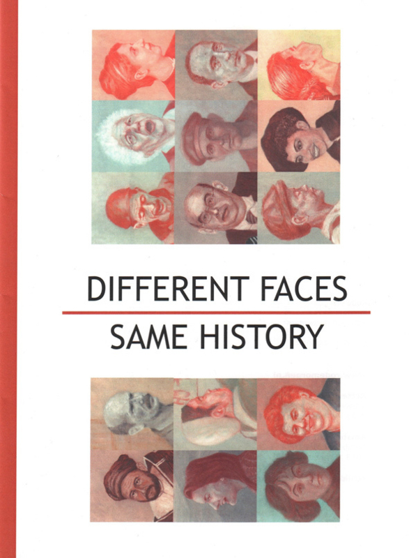 Different Faces, Same History