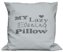 Kussen 60 x 60 My lazy evening pillow