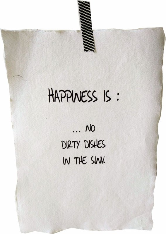 Poster A4- Happiness is no dishes