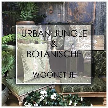 Urban Jungle & Botanische woonstijl