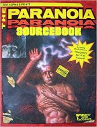 Sourcebook PARANOIA The Alpha update