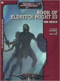 Book of Eldritch Might III: The Nexus