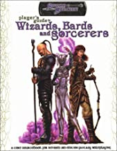 Player's guide to Wizards, Bards, Sorcerers