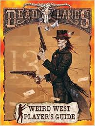 Weird west players guide