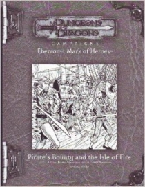 Pirate's Bounty and the Isle of Fire