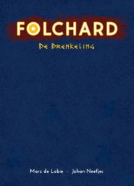 Folchard 1: de drenkeling luxe (nog niet verschenen)