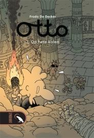 Otto 2, Op hete kolen.