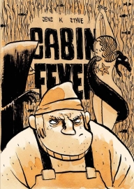Cabin Fever/Homs