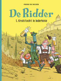 De Ridder 1, kruistocht in Lederhose