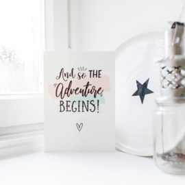 A5 POSTER 'AND SO THE ADVENTURE BEGINS'