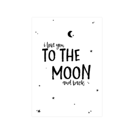 A5 Poster • I love you to the moon and back (Wit)