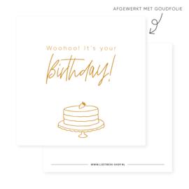 Minikaartje 85x85 • Woohoo! It's your Birthday! (goudfolie)