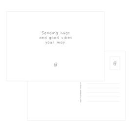 A6 Kaart • Sending hugs and good vibes your way.