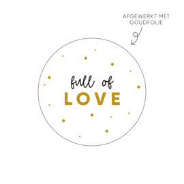 Sticker full of love • ø40mm (10 stuks)