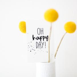 MINIKAARTJE   OH HAPPY DAY!
