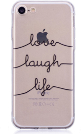 iPhone 7 / 8 Soft TPU Hoesje Love Laugh Life Print