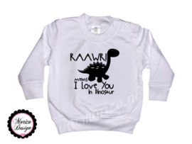 Raawr means I love you in dinosaur