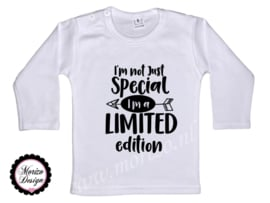 I'm not just special I'm limited edition