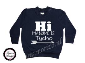 Hi my name is *naam*