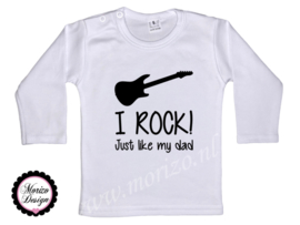 I rock just like my dad!
