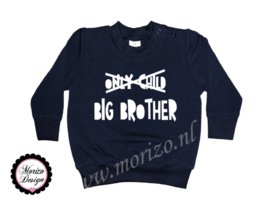 Sweater only child big brother