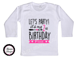 Let's party! It's my *cijfer* birthday