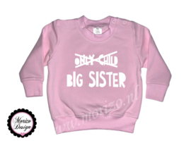 Sweater Only child big sister