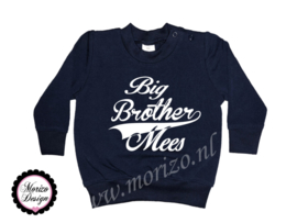 Sweater Big brother *naam*
