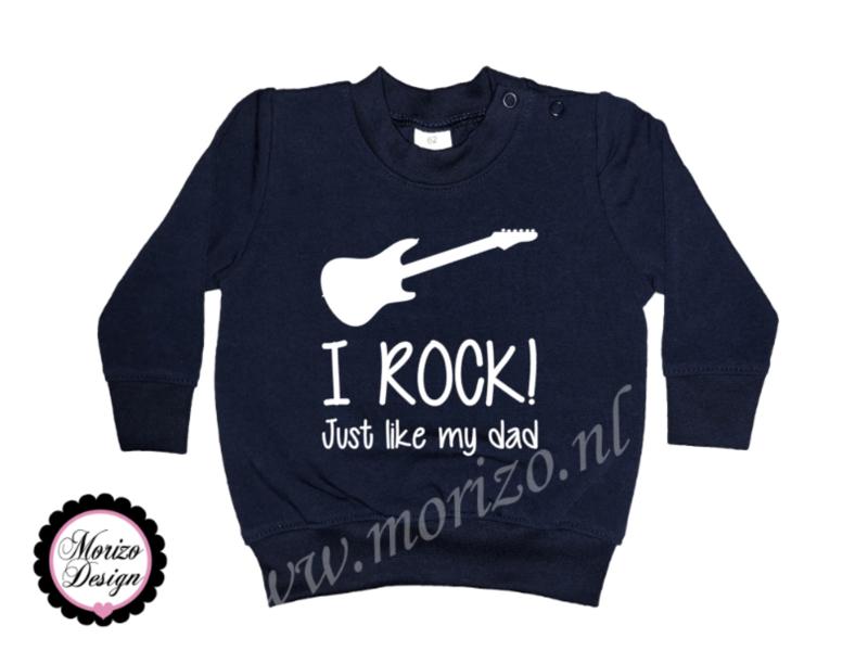 I rock just like my dad