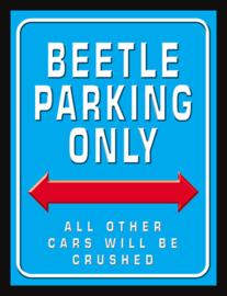 Wandbord metaal Beetle Parking Only