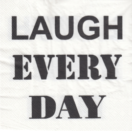 Laugh every Day, servet