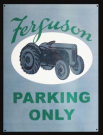 Wandbord metaal Ferguson Parking Only tractor
