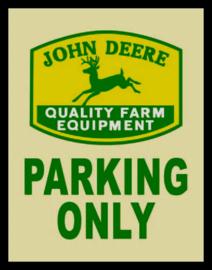 Wandbord metaal John Deere Parking only Logo