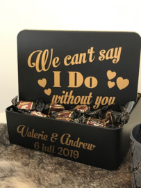 We can't say I DO without you (TERUG HALF JULI)