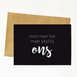 Kaart & Envelop - nooit meer hier maar altijd bij ons
