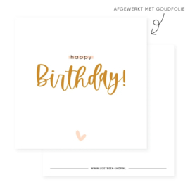 Minikaartje - Happy birthday! - goudfolie