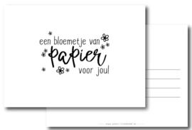 Kaart - een bloemetje van papier voor jou!