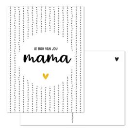 Kaart - Ik hou van jou MAMA 💛 - goudfolie